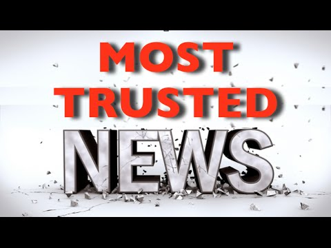 New Ranking Of The Most Trusted News Sources