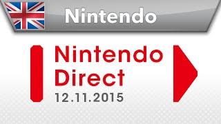 Nintendo Direct Presentation - 12.11.2015