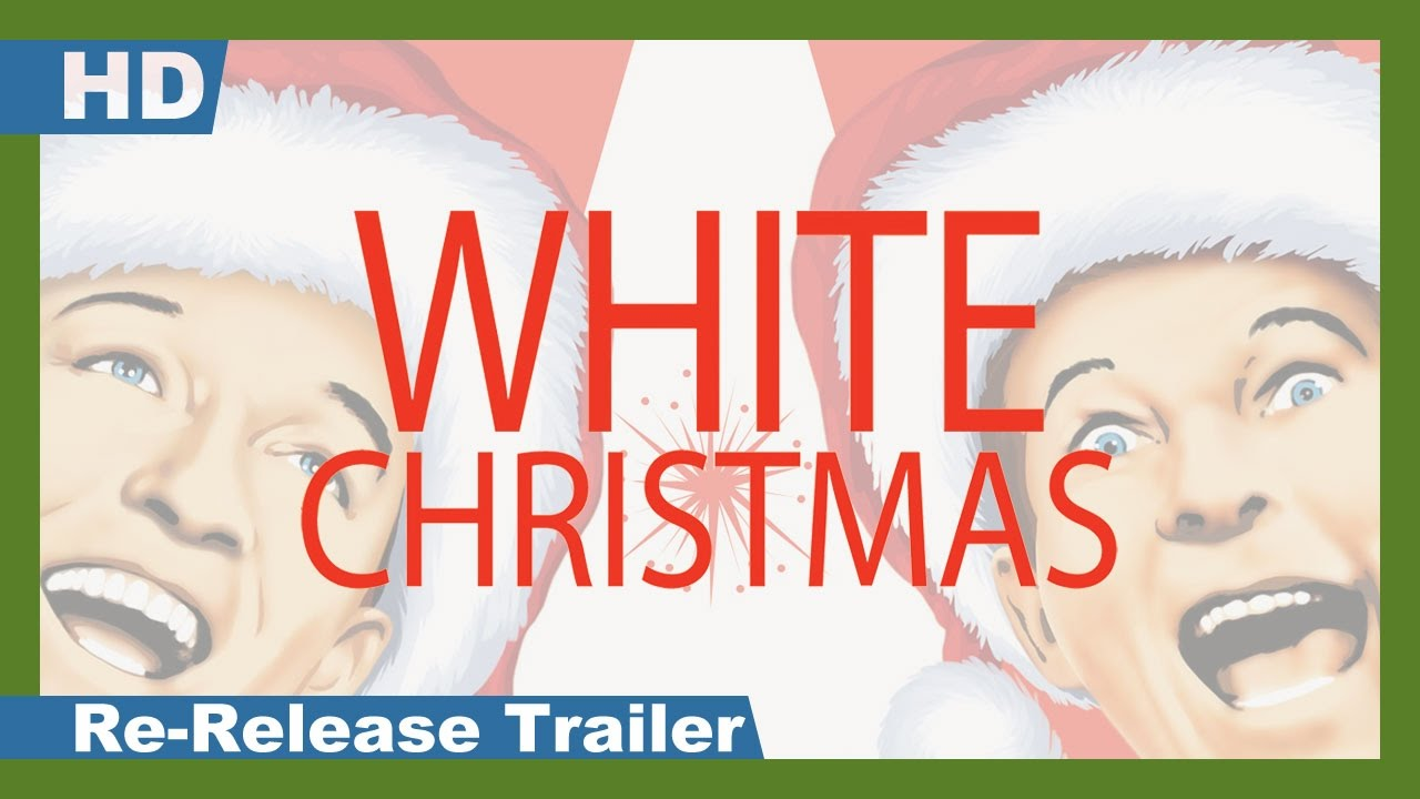 White Christmas (1954) Re-Release Trailer