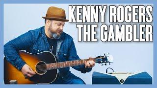 Kenny Rogers The Gambler Guitar Lesson + Tutorial