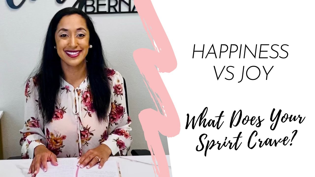 Happiness vs Joy: What Does Your Spirit Crave?