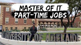 Master of IT | University of Adelaide | Part time JOB in IT | Study in Australia | Internash