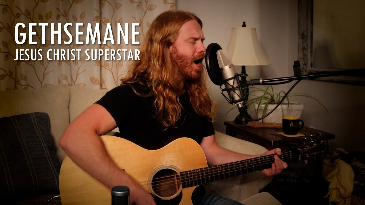 """Gethsemane"" from Jesus Christ Superstar - Adam Pearce (Acoustic Cover)"