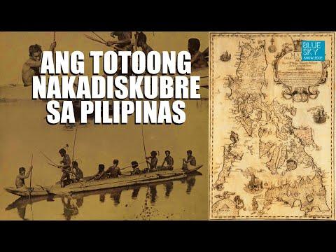 ANG TOTOONG NAKADISKUBRE SA PILIPINAS | WHO DISCOVERED THE PHILIPPINES