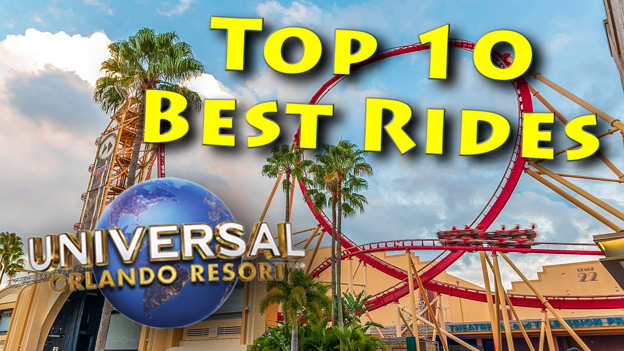 Top 10 Best Rides At Universal Orlando 2020 Youtube