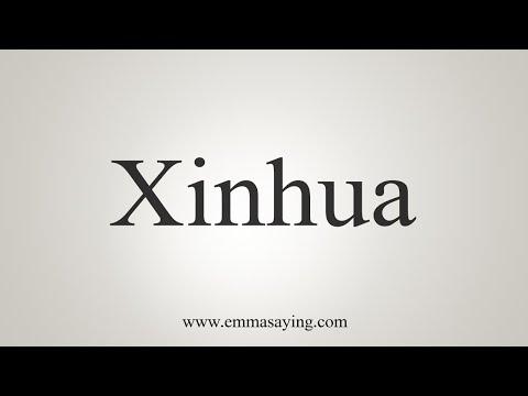 How To Pronounce Xinhua