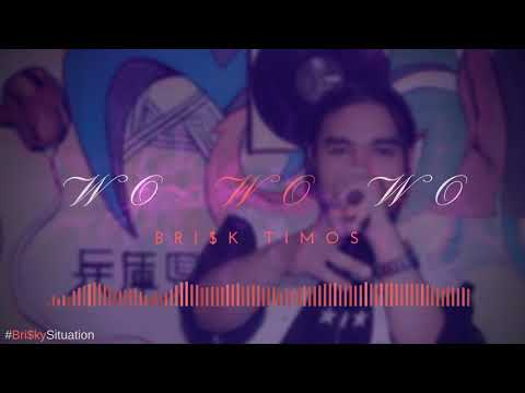 Bri$k Timos - Wo Wo Wo | Nepali version | 2017