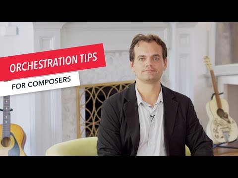 6 Orchestration Tips | Music Composition | Ben Newhouse