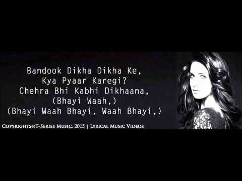 Afghan Jalebi Yaa Baba  Full Song   Asrar   Phantom 2015   With Lyrics