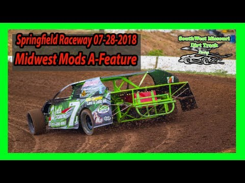 Midwest Mods A-Feature - Springfield Raceway 07-28-2018