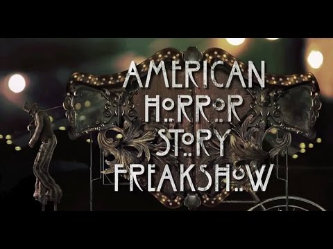 American Horror Story: Freakshow Soundtrack | Theme