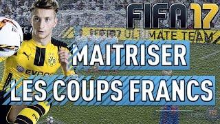 COMMENT BIEN TIRER LES COUPS FRANCS SUR FIFA 17 | CONSEILS & ASTUCES