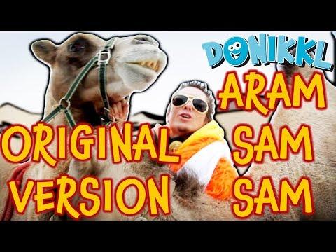 Aram Sam Sam ♫ Aramsamsam ♫ Aram Samsam ♫ Original ♫ DONIKKL
