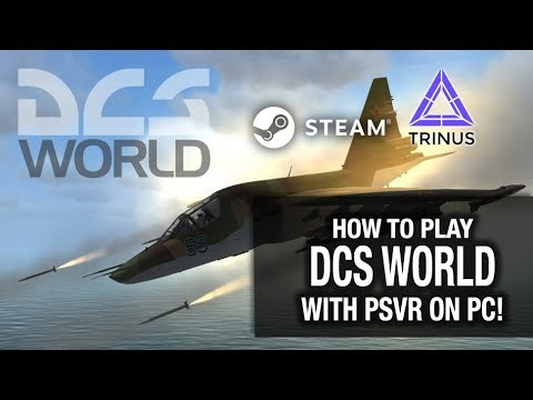 HOW TO PLAY DCS WORLD ON PSVR! // Playstation VR, Nolo VR & Trinus PSVR
