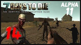 7 Days to Die [Alpha 11] #14 Битва за Библиотеку ч. 2: Одичавшие!