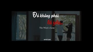 [ AVNTEAM ] The Wind ft. Lizay - Đó không phải là yêu ... (Official Video)