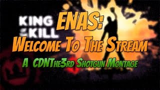 Video ENAS: Welcome To The Stream | CDNThe3rd Shotgun Montage | H1Z1 download MP3, 3GP, MP4, WEBM, AVI, FLV November 2017