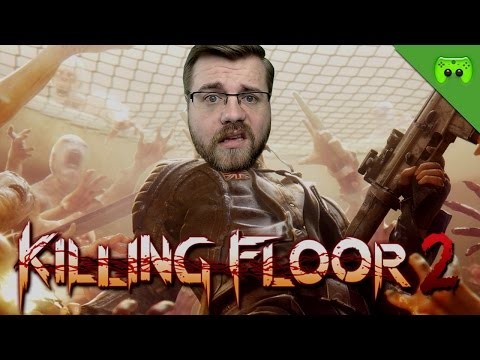 TEAM GEMETZEL 🎮 Killing Floor 2 #1