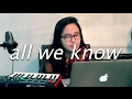All We Know By The Chainsmokers Feat Phoebe Ryan Cover mp3