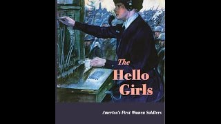 Video The Hello Girls: America's First Women Soldiers download MP3, 3GP, MP4, WEBM, AVI, FLV November 2017