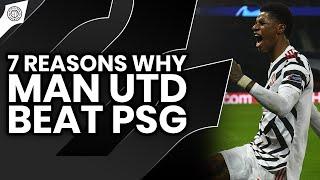Rashford's Playground | 7 Reasons Why Man United Beat PSG | PSG 1-2 MUN