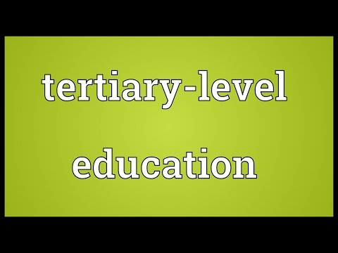 Tertiary-level education Meaning