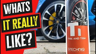 Gtechniq T1 tyre and trim review | Could this be the best tyre gloss ever?