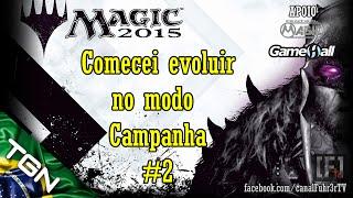 PC Gameplay: Magic The Gathering 2015 - Comecei a Evoluir na Campanha #2
