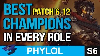 BEST OP CHAMPIONS in every role PATCH 6.12 (League of Legends)