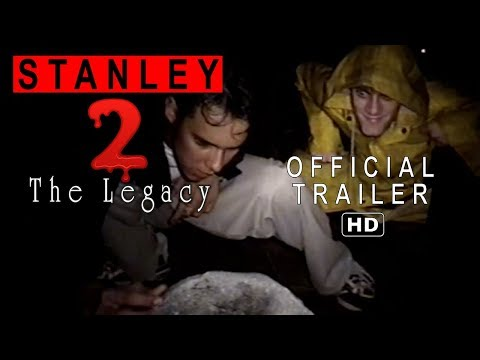 Stanley 2: The Legacy [1999] - Official Trailer