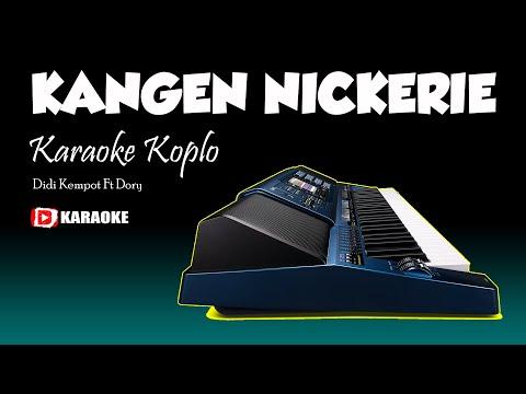 Karaoke Dangdut Koplo Kangen Nickerie