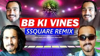 BB KI VINES [Ssquare Remix]