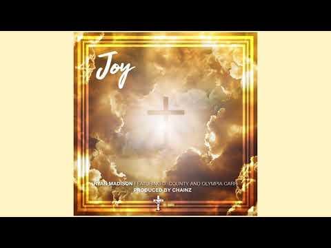 "NEW Christian Rap - Ryan Madison - ""Joy"" ft. D. County and Olympia Carr(@ChristianRapz)"
