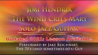 Jimi Hendrix - The Wind Cries Mary, Fingerstyle Solo Jazz Guitar arrangement - Jake Reichbart