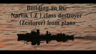Rc Boat Narvik Cl Destroyer Zerstorer Scratch Build Plans