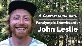 #1 John Leslie | His Story, Snowboarding, Meditation, and the Universe