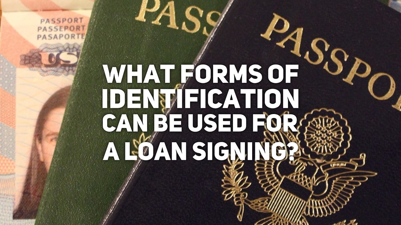 What Forms of Identification or IDs Can Be Used for a Loan