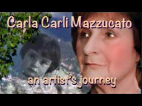 Carla Carli Mazzucato - an artist's journey