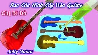 """Làm Rau Câu Sắc Màu Hình """" Cây Đàn Ghita"""" Đẹp Rực Rỡ ( Bí Đỏ) Bé Học Sắc Màu - DIY Guitar Jelly"""