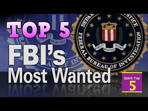 TOP 5 - FBI's MOST WANTED