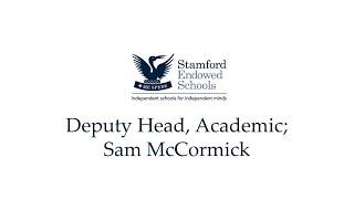 Deputy Head, Academic; Sam McCormick