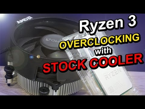 AMD Ryzen 3 OVERCLOCKING with Stock Cooler