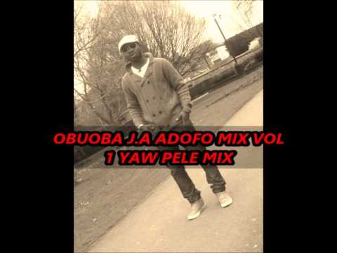 OBUOBA J.A ADOFO MIX VOL 1