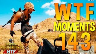 PUBG WTF Funny Moments Highlights Ep 143 (playerunknown's battlegrounds Plays)