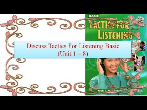 Discuss Tactics For Listening  Basic (#Unit 1 - 8)