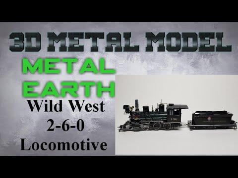 Metal Earth Build - Wild West 2-6-0 Locomotive