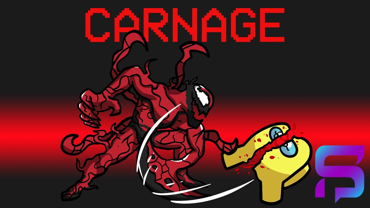 LET THERE BE CARNAGE in Among Us..