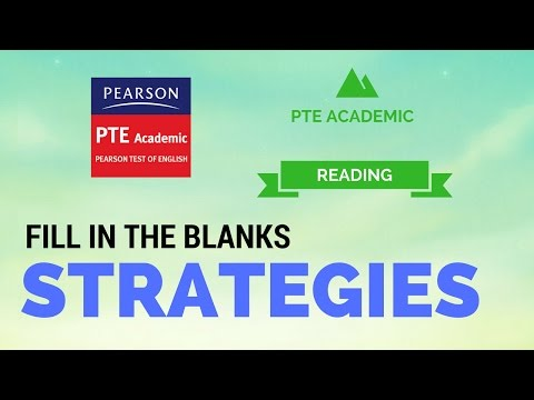 PTE academic Fill in the blanks strategies