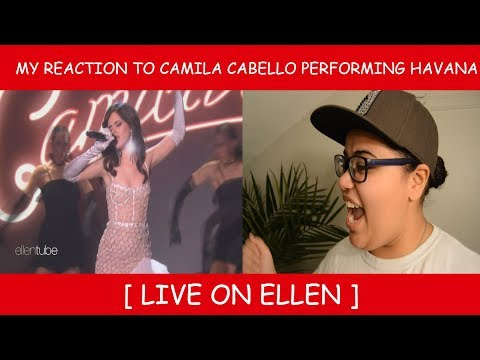My Reaction To Camila Cabello Performing Havana Live on Ellen