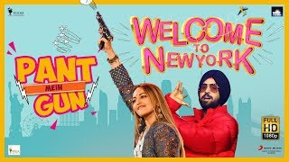 Pant Mein Gun Sonakshi Sinha | Diljit Dosanjh | Welcome To New York | Official Music